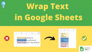 Wrap Text in Google Sheets