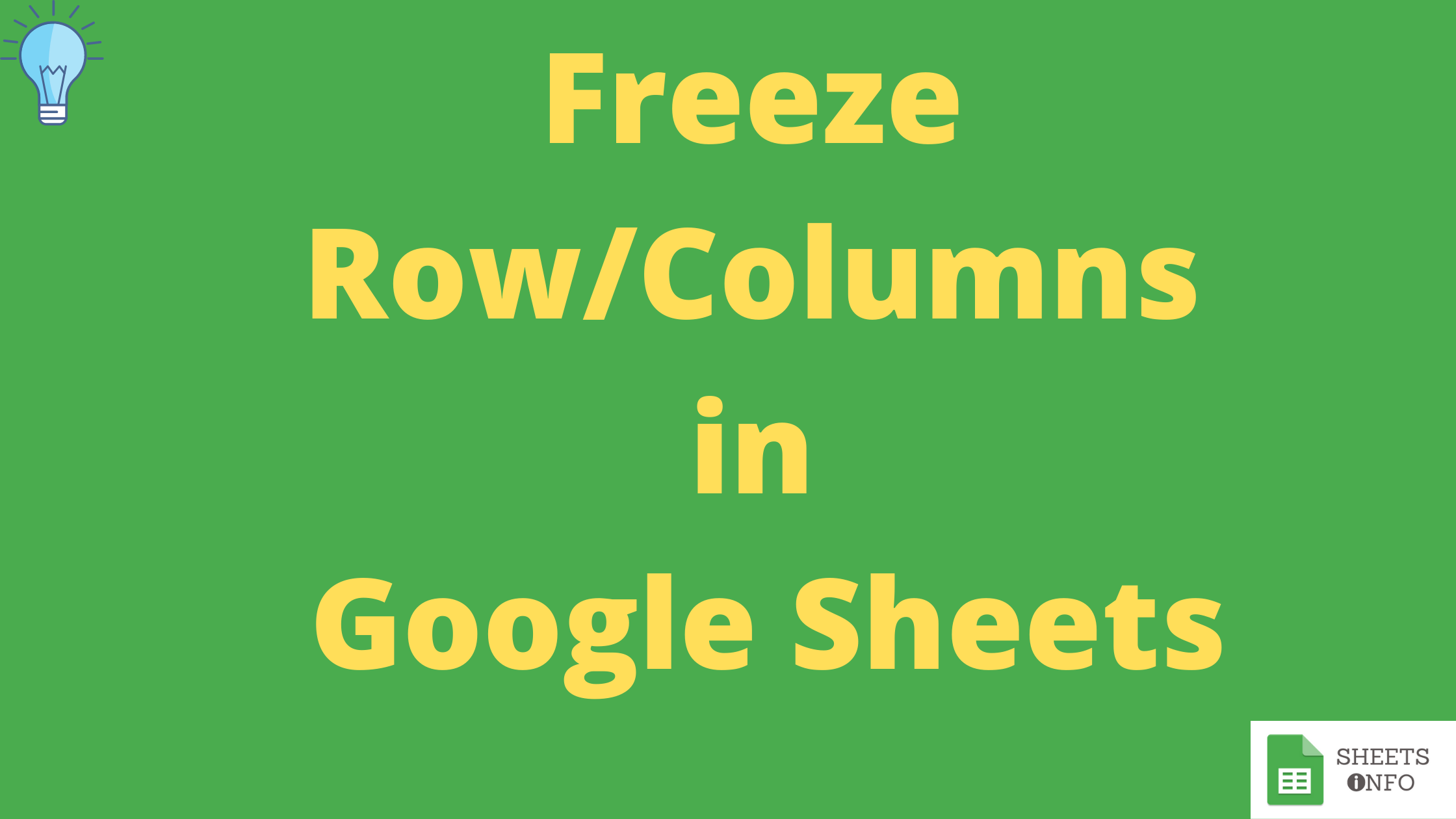 Freeze Row/Columns in Google Sheets