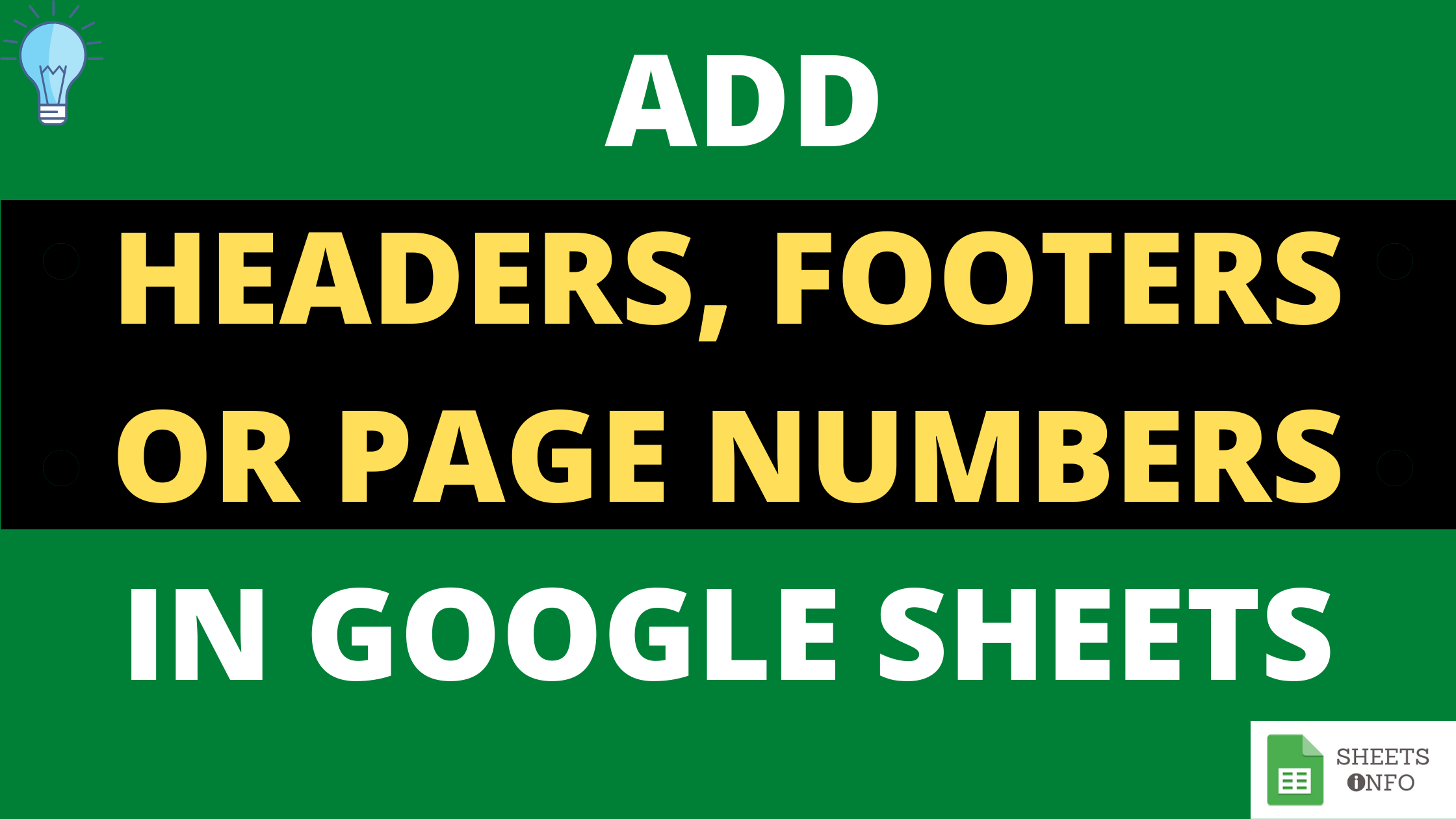 Add Header, Footer and Page Numbers in Google Sheet
