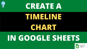 Create Timeline Template in Google Sheets