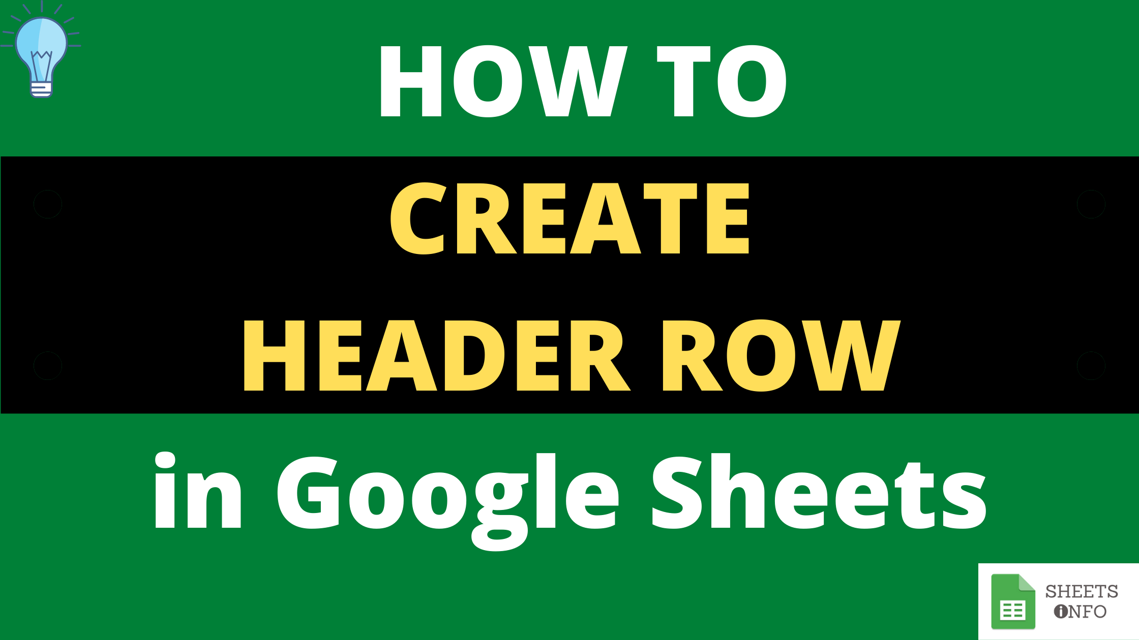 How to Create A Row Header in Google Sheets