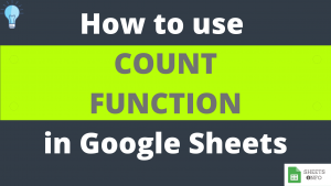 COUNT Function in Google Sheets
