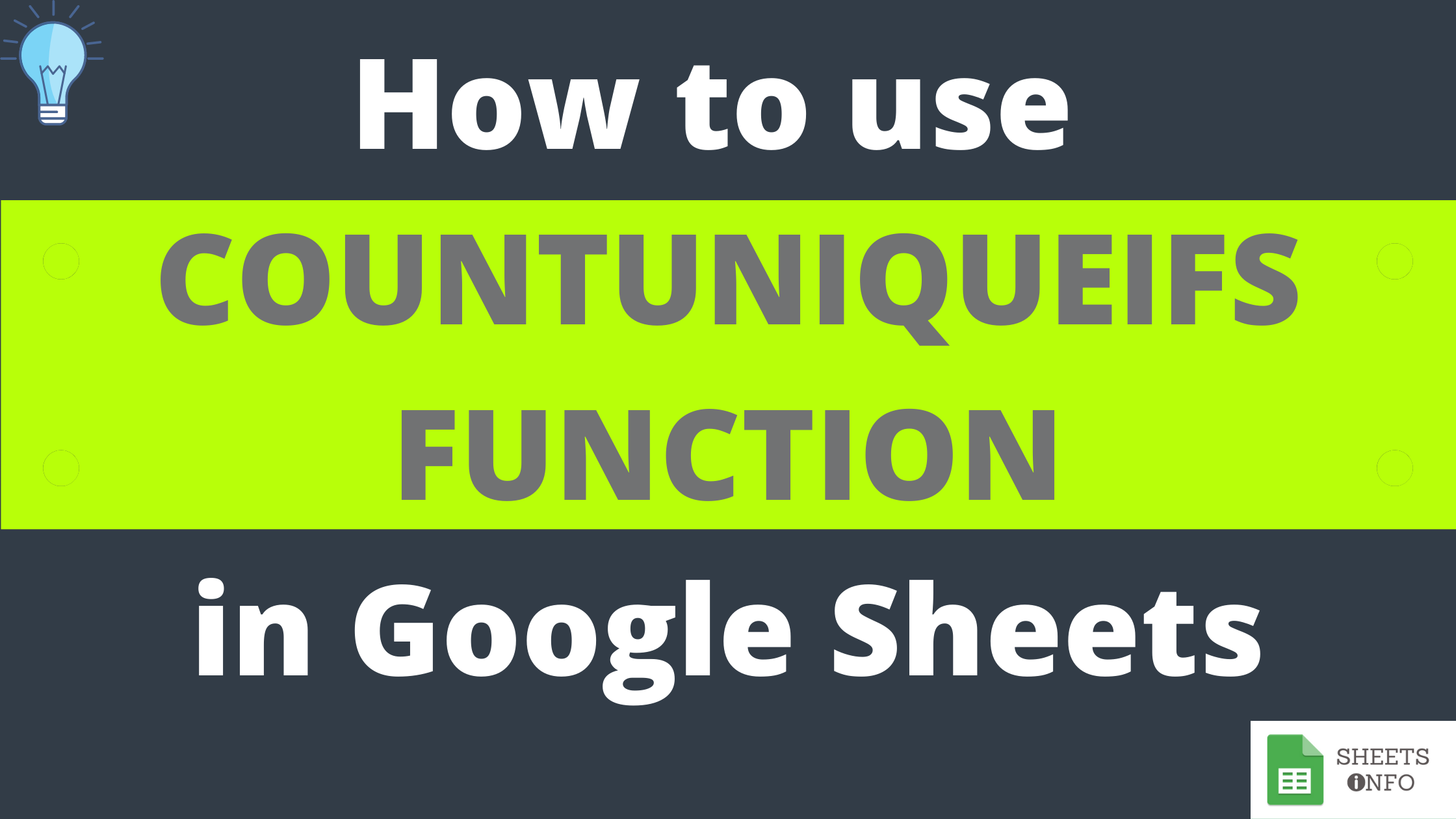 COUNTUNIQUEIFS Function in Google Sheets