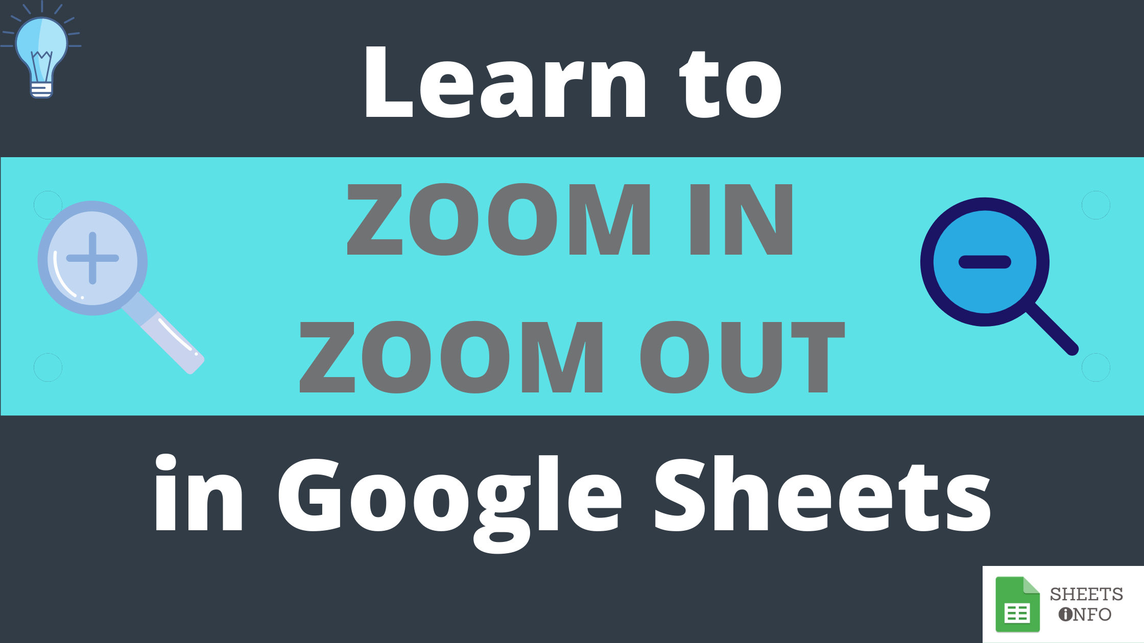 How to Zoom IN or Zoom OUT in Google Sheets