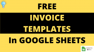 Free Templates to Generate Invoices in Google Sheets